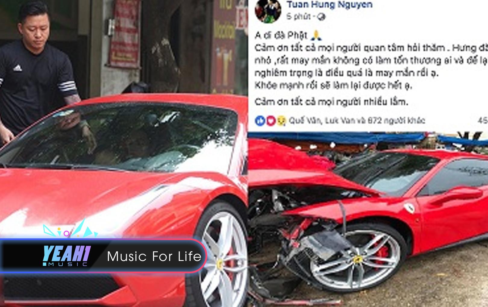 Sau một thời gian im lặng, Tuấn Hưng đã chính thức lên tiếng về loạt ảnh siêu xe Ferrari 16 tỷ đồng gặp tai nạn đến biến dạng phần mui.