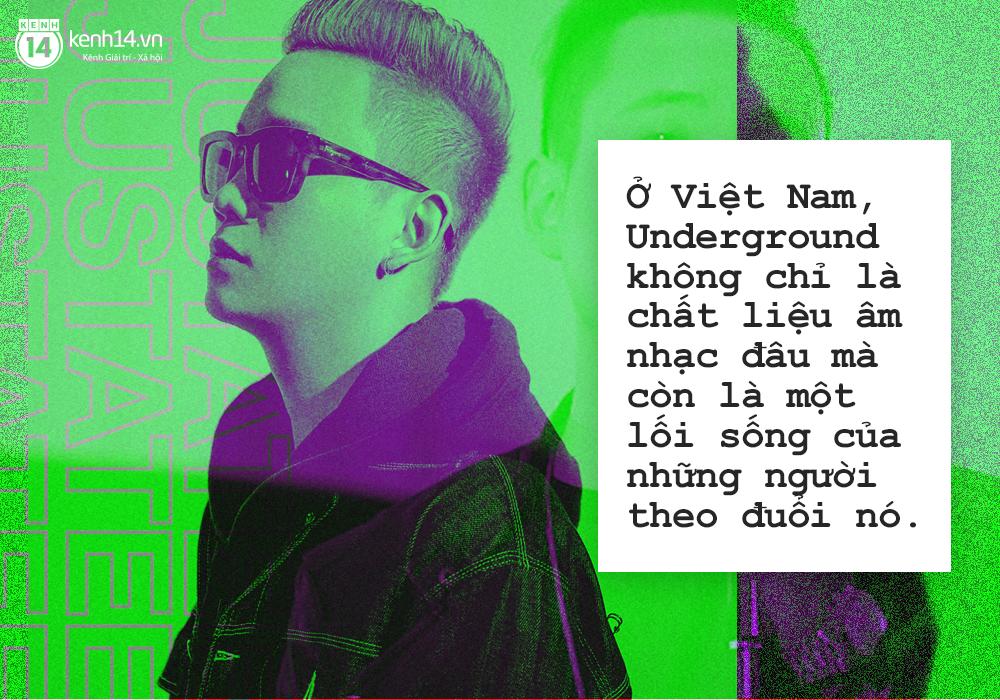 JustaTee: Dù có nổi thế nào, tôi vẫn muốn mọi người gọi mình là một nghệ sĩ Underground