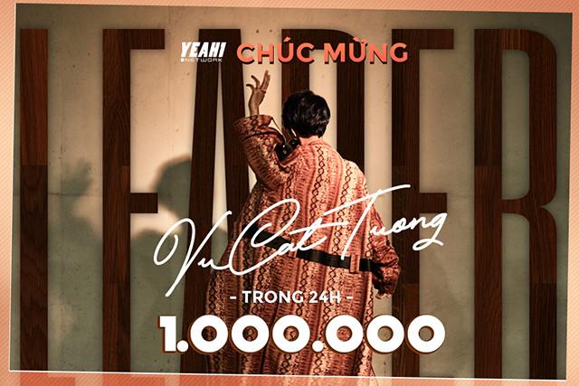 Khổng hổ danh là Leader, MV của Vũ Cát Tường nhanh chóng đạt triệu view