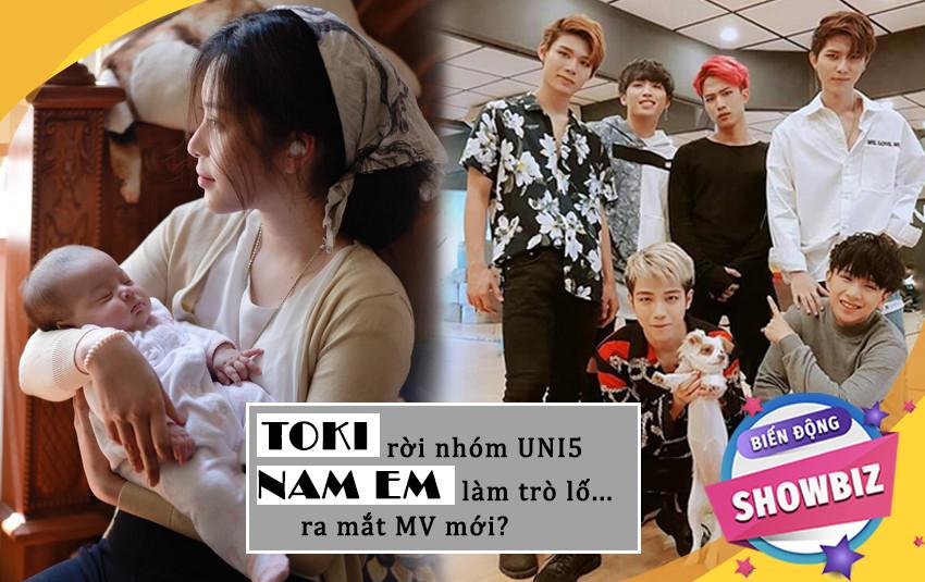 [TIÊU ĐIỂM TUẦN]: Toki rời nhóm Uni5, Nam Em làm trò lố để ra mắt MV mới