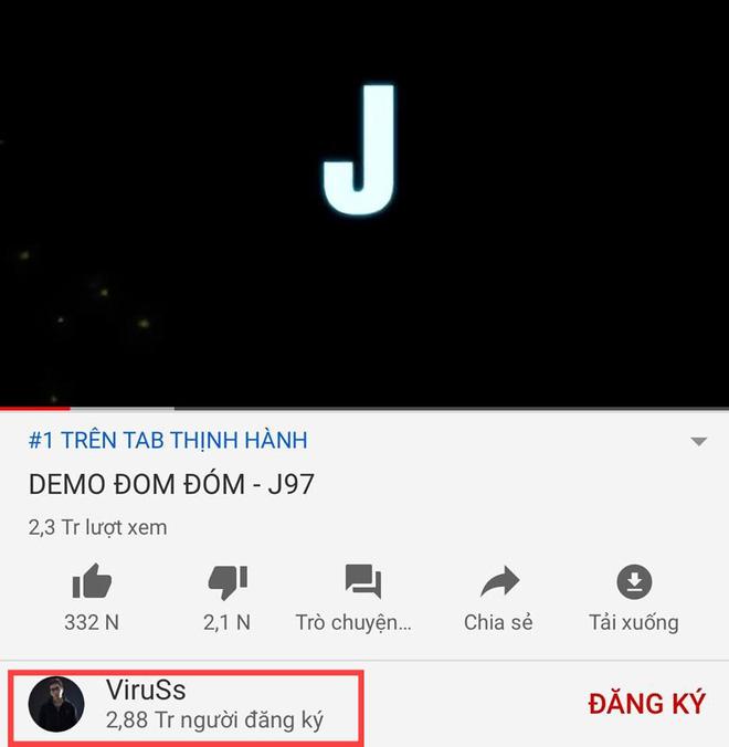 Demo Đom đóm của Jack tặng cho ViruSs hơn 400.000 lượt sub kênh Youtube trong 1 đêm