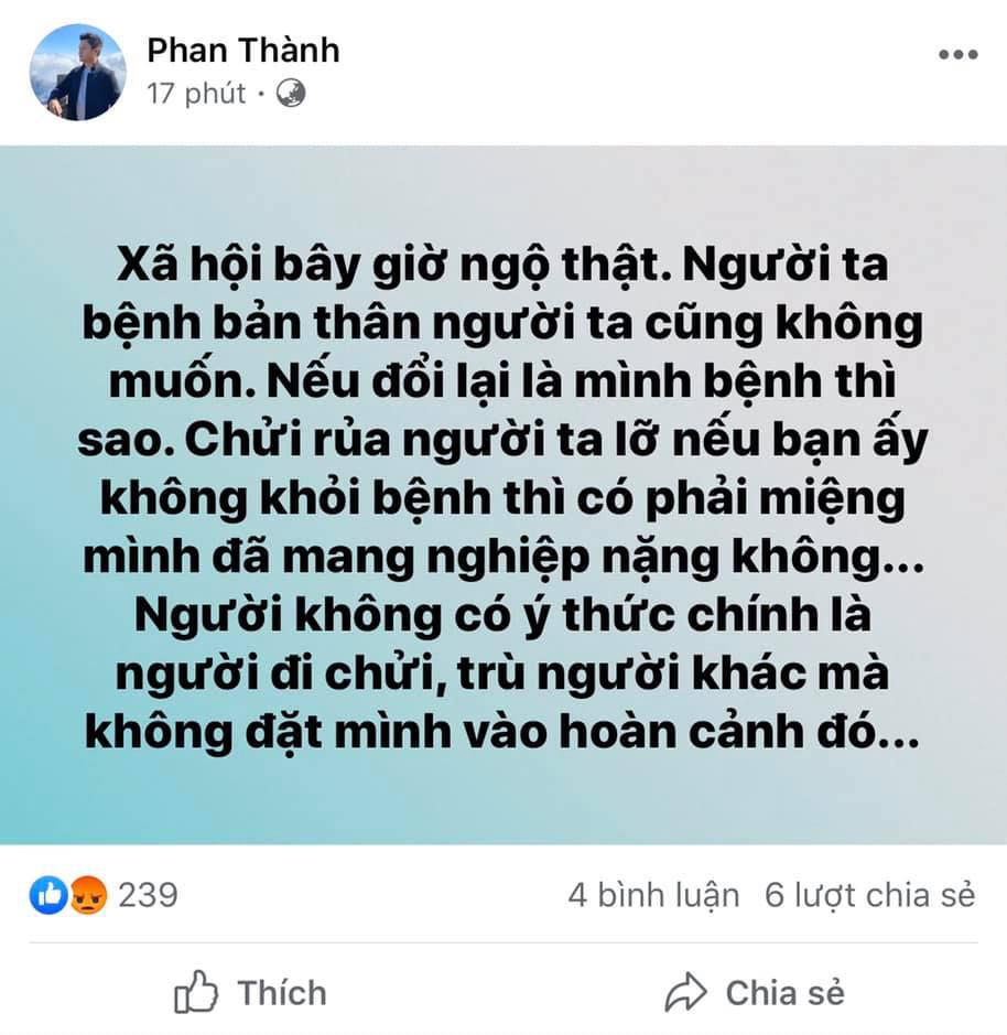Thiếu gia Phan Thành lên tiếng chỉ trích những người chửi rủa bệnh nhân thứ 17 ở Hà Nội
