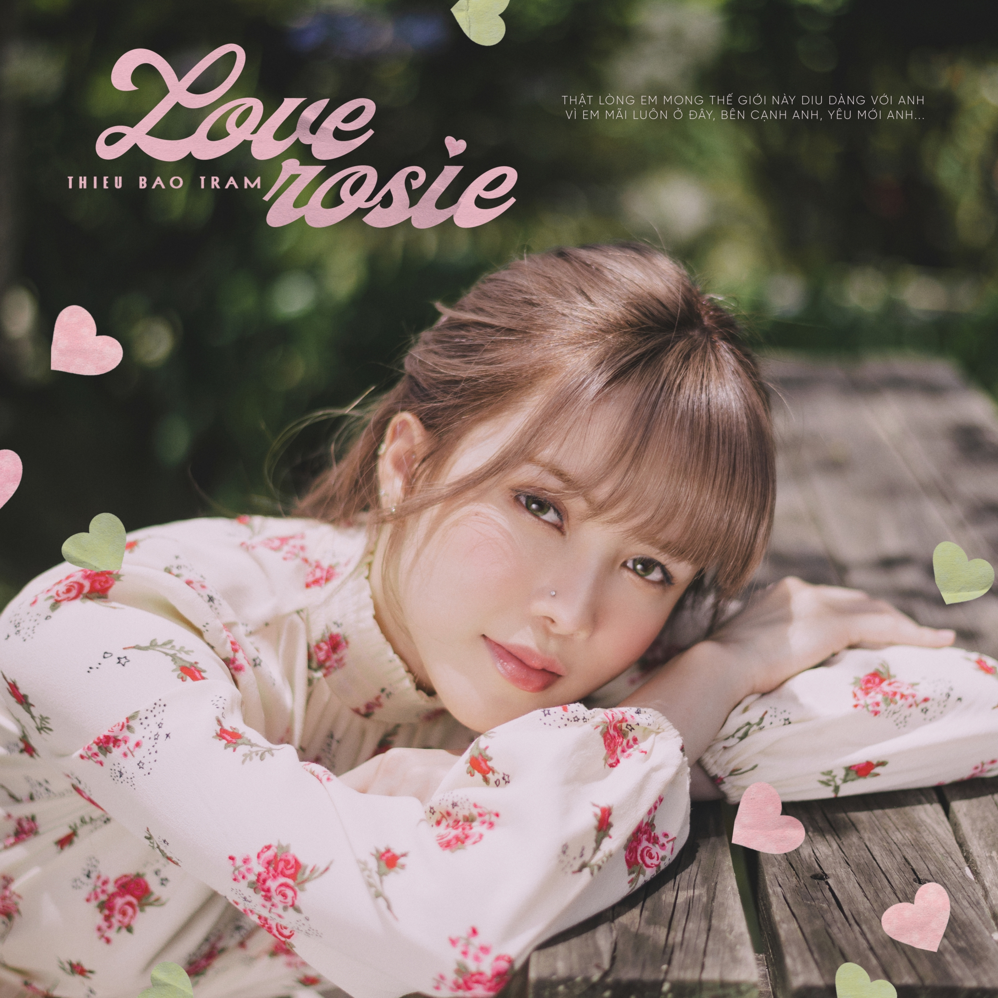 Thiều Bảo Trâm gây tò mò với câu hát đầu tiên trong Love Rosie: Thật lòng em mong thế giới này dịu dàng với anh