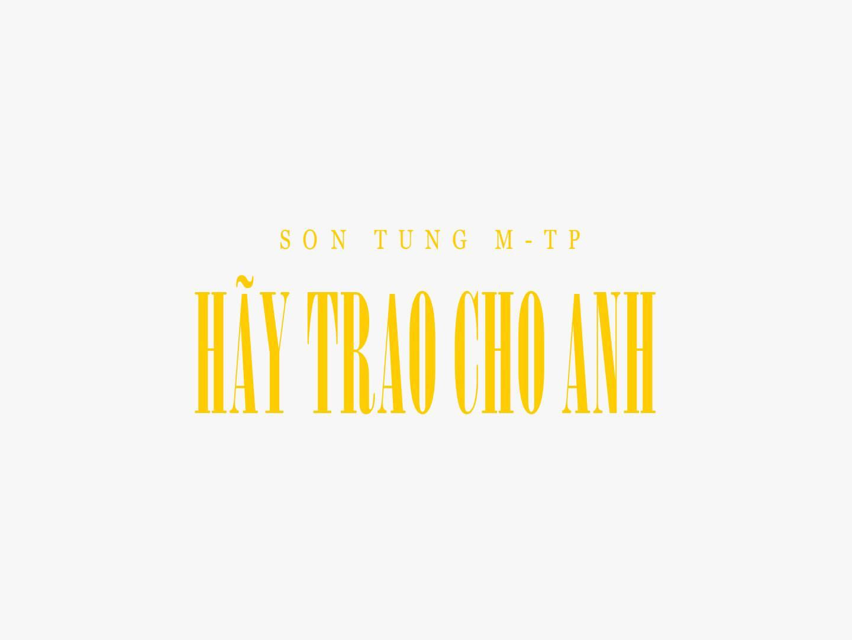 Sơn Tùng M-TP tung poster chính thức Hãy trao cho anh, ngày comeback đã rất cận kề