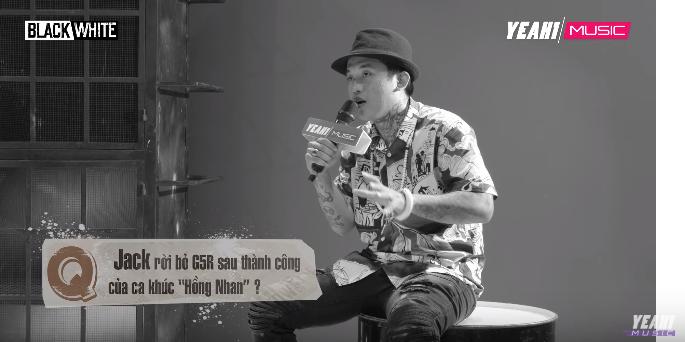 Lộ đoạn clip phỏng vấn trưởng nhóm G5R nói về Jack: Tôi không cho em ấy nổi tiếng thì để người khác làm